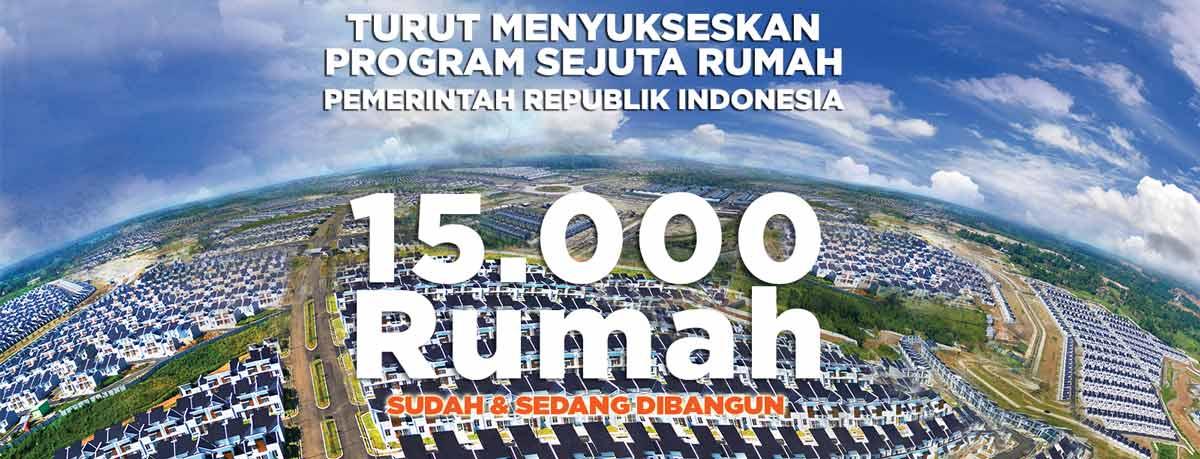 15.000 unit rumah dan komersil sudah dan sedang dibangun